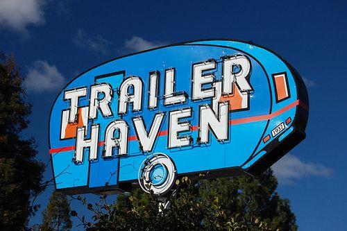 Neon Signs...   Trailer Haven