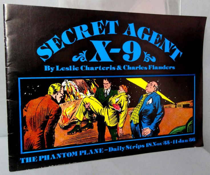 SECRET AGENT X-9 Leslie Charteris Charles Flanders Lg size B & W reprints November 18,'35-January 11,1936 Pacific Club 1980 Limited Edition