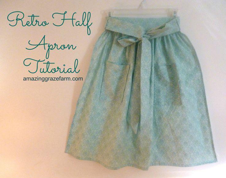 Make a Retro Half Apron - http://amazinggrazefarm.com/retro-half-apron/
