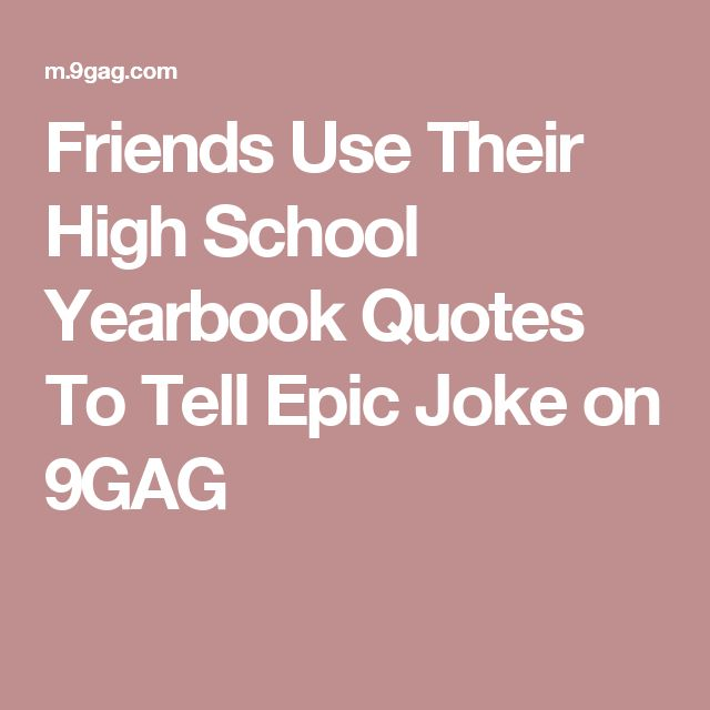 Senior Jokes Quote: 25+ Best Ideas About High School Jokes On Pinterest