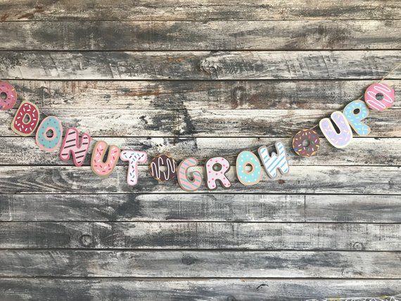 Donut banner, donut grow up banner, girl donut banner, donut party, donut decor, donut nursery deco