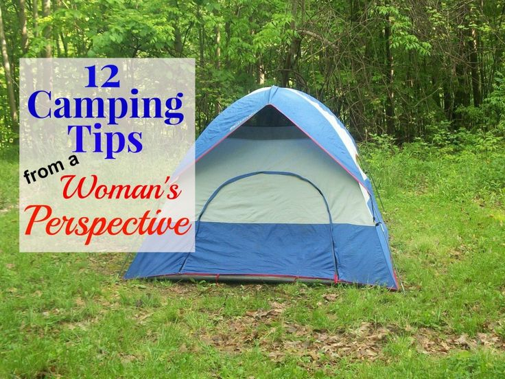 Camping Tips from a woman's perspective http://saving4six.com/2014/06/camping-tips-from-a-womans-perspective.html