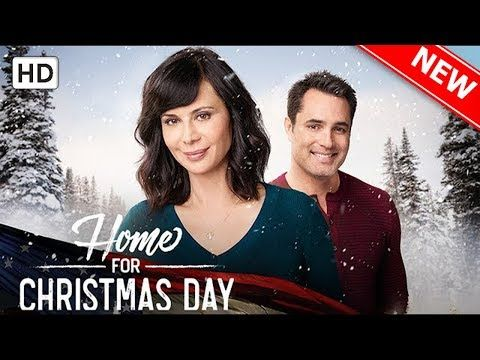 Home For Christmas Day 2019 New Hallmark Movie 2019   Home for Christmas Day   YouTube
