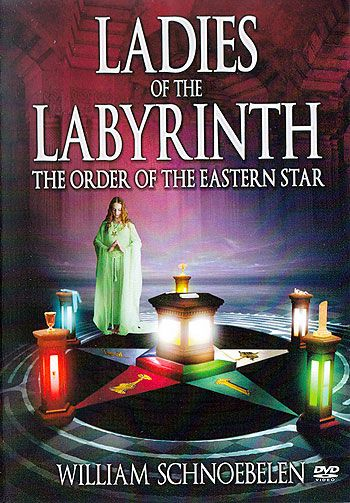 eastern star secrets | DVD - Ladies of the Labyrinth ...