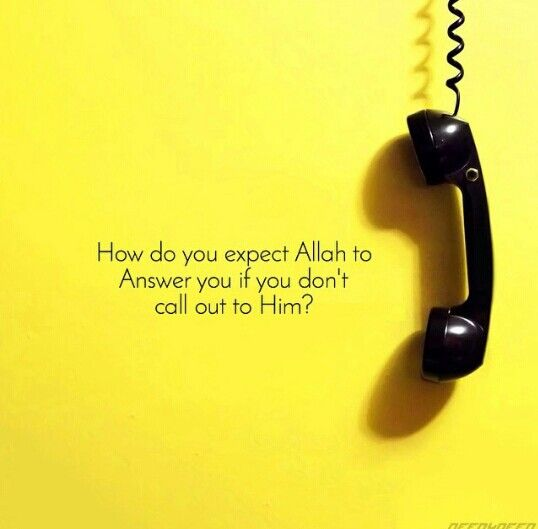 ♡♥A.R.♥♡ #Call Allah... ask Him.... Beg to Him...