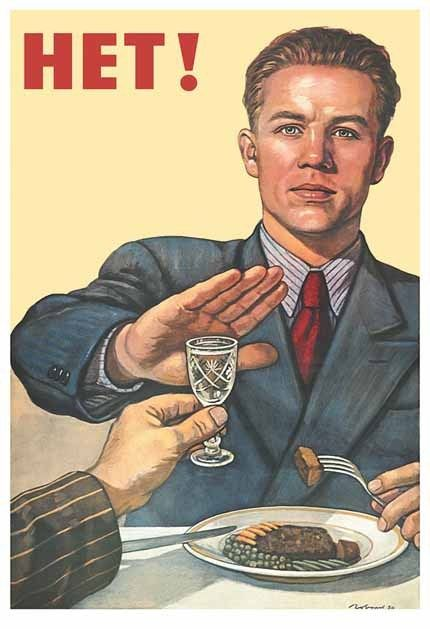 Soviet propaganda poster. Reject that vodka! Lol...why would you do that?!