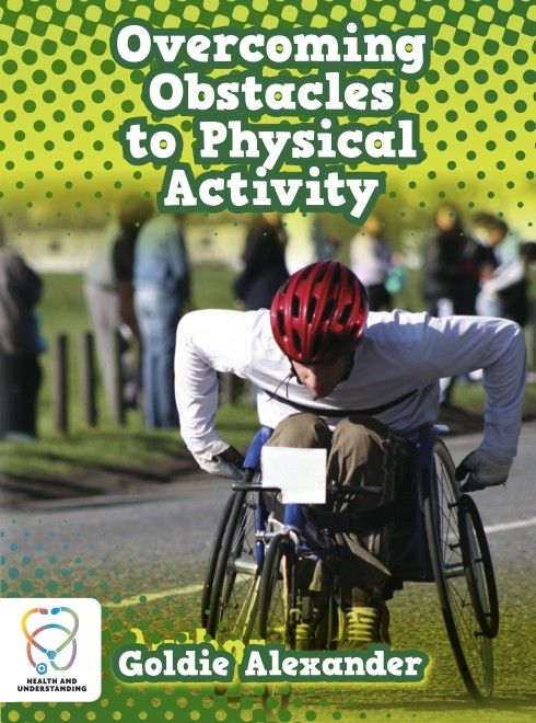 Overcoming obstacles to physical activity