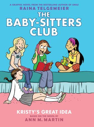 """The Baby-sitters Club. Vol. 1, Kristy's great idea"", by Ann M. Martin ; a graphic novel by Raina Telgemeier ; with color by Braden Lamb -'Kristy, Mary Anne, Claudia, and Stacey are best friends and founding members of The Baby-sitters Club. Whatever comes up -- cranky toddlers, huge dogs, scary neighbors, prank calls -- you can count on them to save the day."