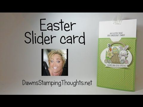 Easter Slider card using the  Basket Bunch Bundle from Stampin'Up! - YouTube - Saved for the basic pattern for the slider