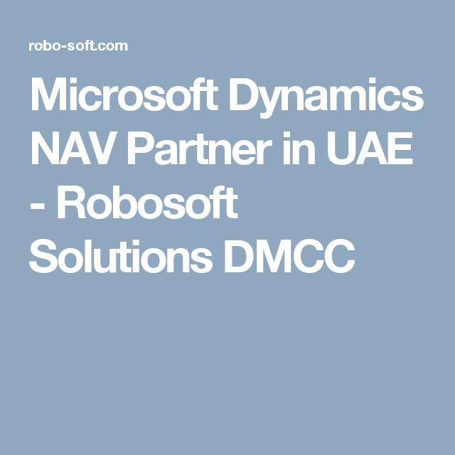 Microsoft Dynamics NAV Partner in UAE - Robosoft Solutions DMCC