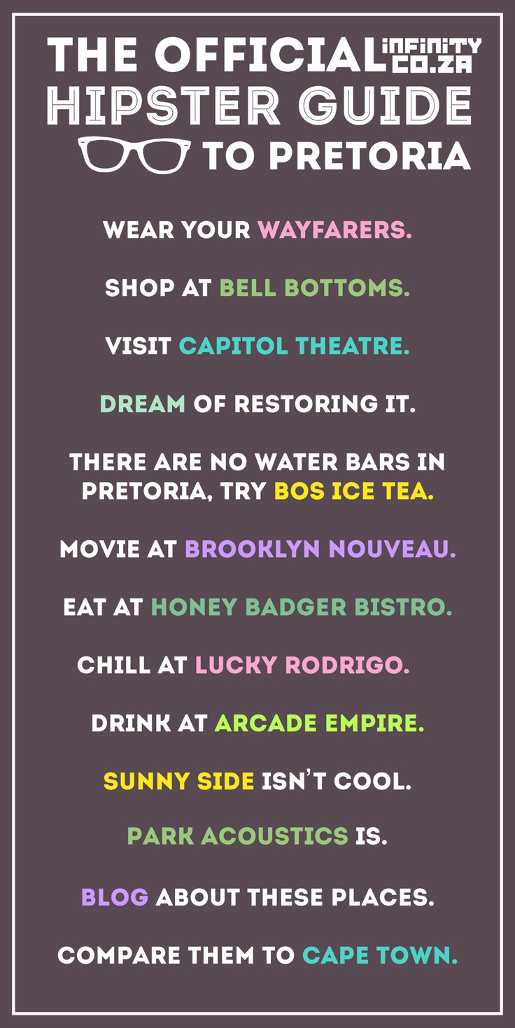 The Official Infinity.co.za Hipster Guide to Pretoria (South Africa)