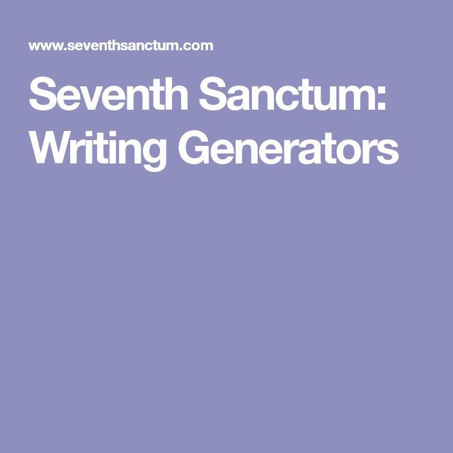 Seventh Sanctum: Writing Generators