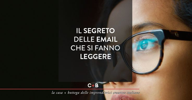 Il segreto delle email che si fanno leggere