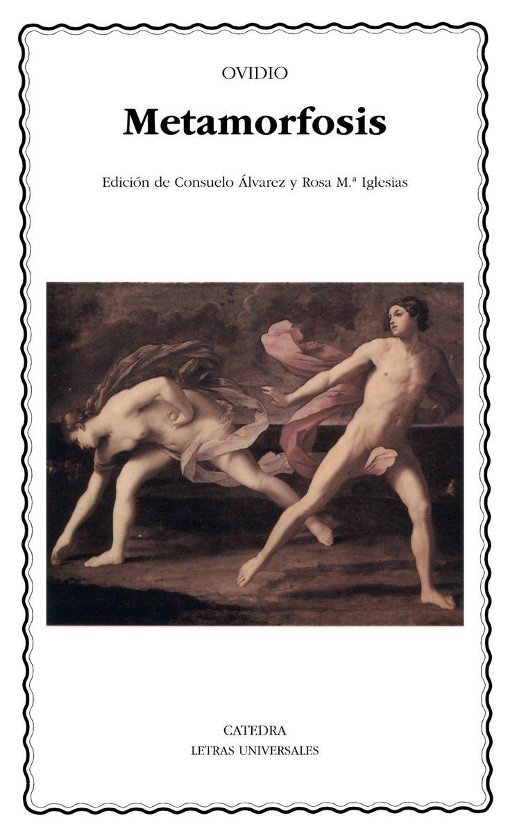 Este libro de Ovidio sin duda es una de las grandes fuentes de la literatura occidental. Las transformaciones de los personajes serán la base de las obras futuras