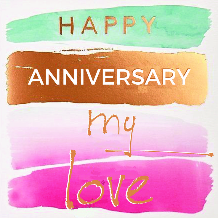 Best 20 Love Anniversary Quotes Ideas On Pinterest: 25+ Best Happy Anniversary My Love Ideas On Pinterest