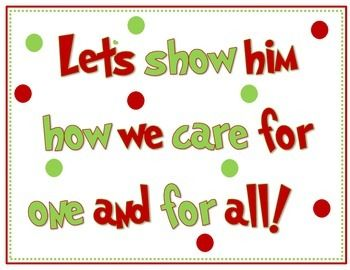 Grinch bulletin board sign 1 and 2 go together on a bulletin board for christmas. You can print a copy of the grinch or draw a picture of the grinch and place him on the board as well. The teacher can be looking for students doing kind things to earn a heart to place on the grinch to make his heart bigger! :)