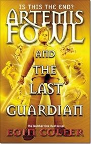 Artemis Fowl and the Last Guardian af Eoin Colfer, ISBN 9780141340814