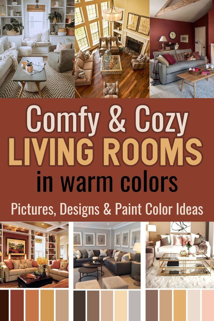 Comfy Living Room Ideas In Warm Cozy Colors Pictures And Paint Color Ideas In 2020 Warm Living Room Colors Comfy Living Room Living Room Warm