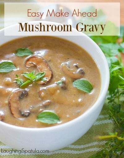 Easy Mushroom Gravy! Make a double or triple batch for all your gravy loving' family!