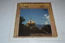 Portrait of a California Valley~The Bells of Santa Ynez~Paul Weston~FAST SHIP