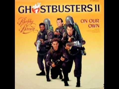 Bobby Brown - On Our Own (Ghostbusters 2)