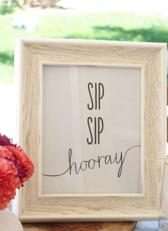 Sip Sip Hooray! Love this fun sign for a cocktail party, bridal shower, and more.