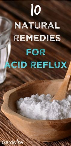 TOP 7 Home Remedies For Acid Reflux - 10 natural remedies for reflux relief