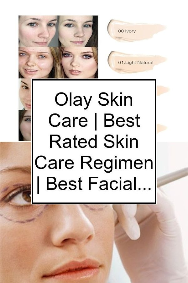 Best Eye Cream For Over 40 Best Skincare For 50 Year Olds Best Daily Facial Regimen In 2020 Anti Aging Skin Care Olay Skin Care Best Facial Cleanser