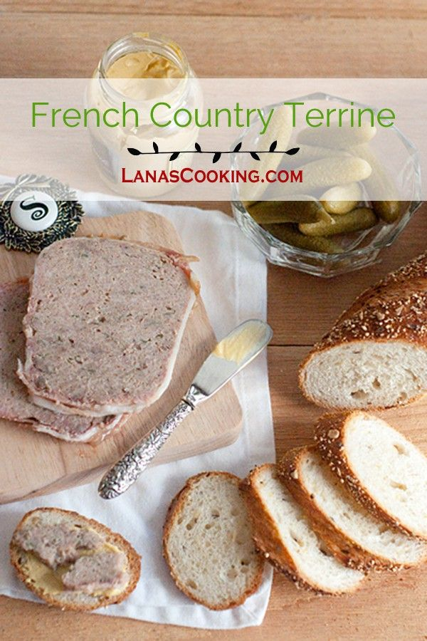 French Country Terrine - A classic French terrine made with ground pork, veal, and calves' liver. From @NevrEnoughThyme http://www.lanascooking.com/french-country-terrine