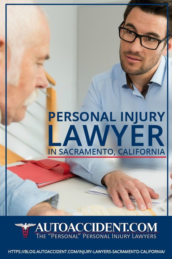 Personal Injury Lawyers In Sacramento California Looking For