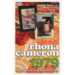1979, A Big Year In A Small Town By Rhona Cameron, 9780091896713., Biographies 蛇