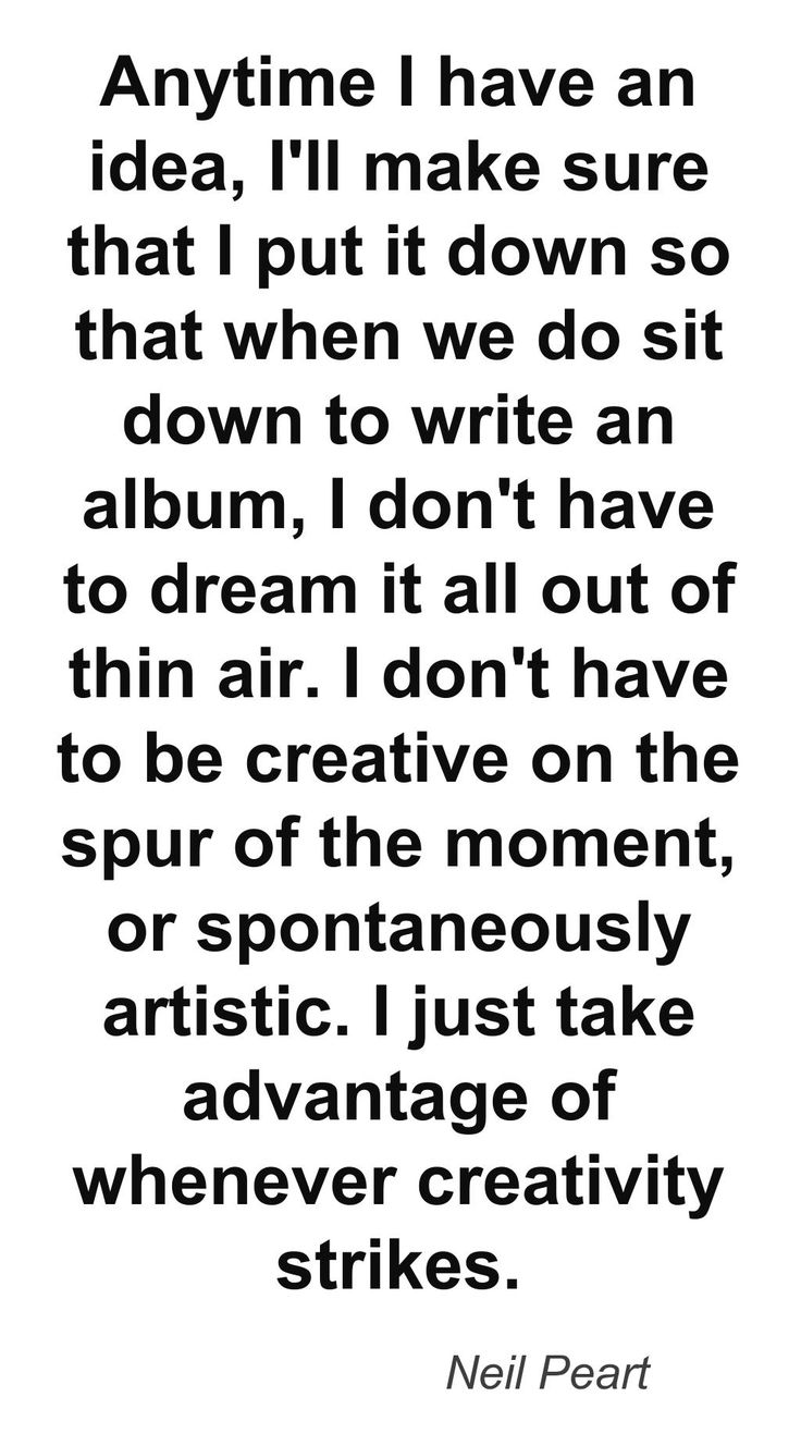 Quote by Neil Peart, drummer and lyricist for RUSH