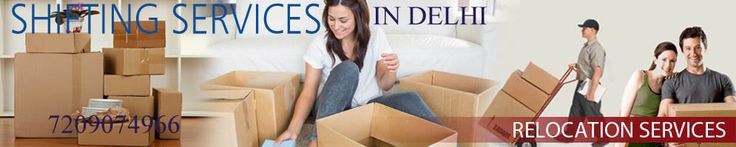 Shifting Service provides Verified and Trusted Packers and movers in delhi,list of top packers and movers in delhi,delhi packers and movers with best price,quotes.