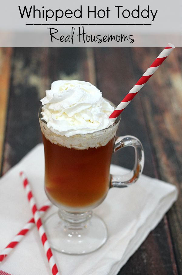 Whipped Hot Toddy   Real Housemoms