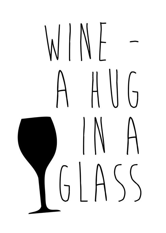 Wine Series: Wine - A Hug In A Glass: Wall Art from Artifax