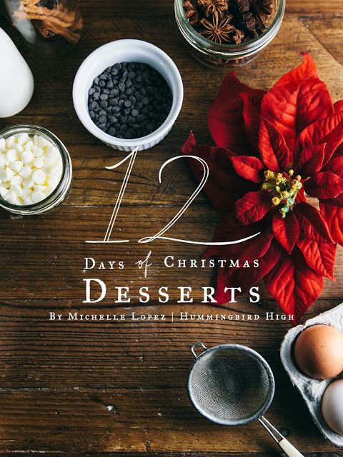 Thaks to Hummingbird High: 12 Days of Christmas Desserts is Here!