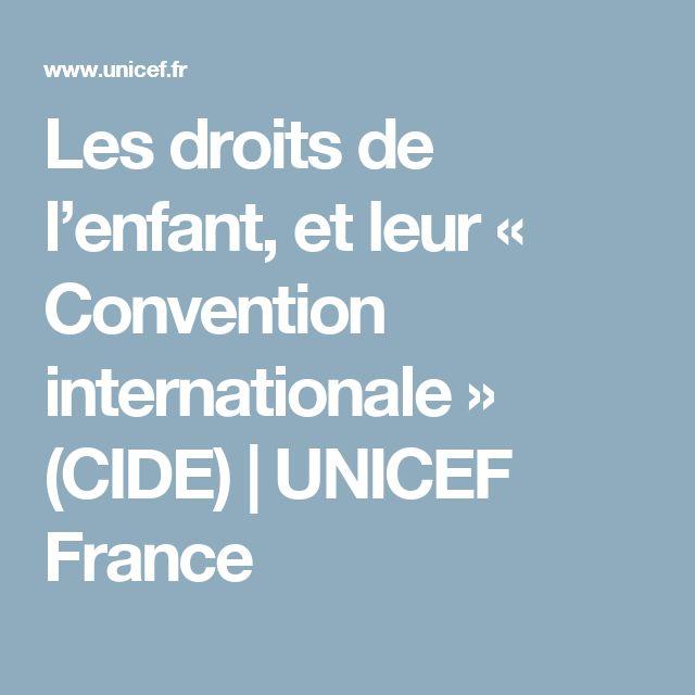 Les droits de l'enfant, et leur « Convention internationale » (CIDE) | UNICEF France