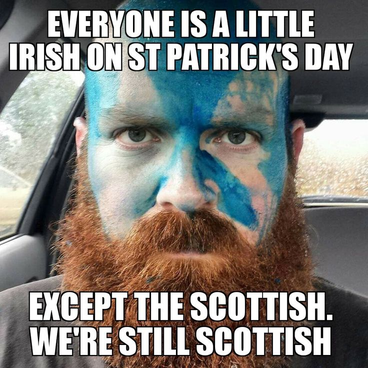 "We're still Scottish - It may seem like there is no need for this, but I was once told, ""You celebrate St. Patrick's Day, don't you?  Of course you do, your surname is Scott.""  (Cheryland Jennifer)"