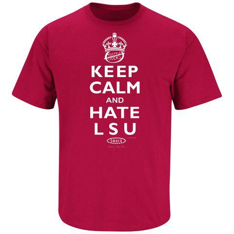Smack Apparel - Keep Calm And Hate LSU
