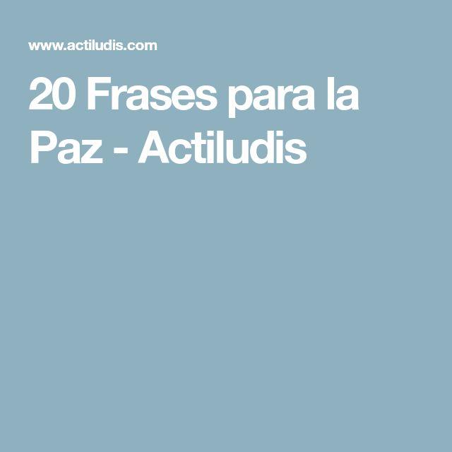 20 Frases para la Paz - Actiludis