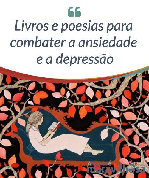 40 best livros images on pinterest livros e poesias para combater a ansiedade e a depresso o poder teraputico da fandeluxe Images