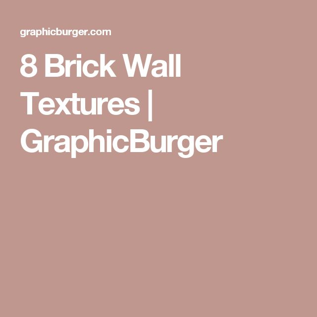 8 Brick Wall Textures | GraphicBurger