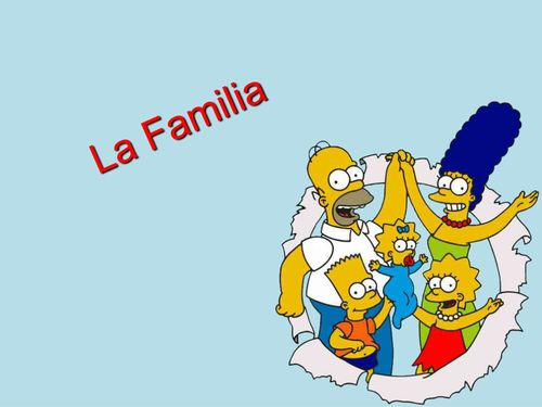 La Familia Los Simpsons Family in Spanish! Powerpoint and supporting handouts for family members (extended family included - step brothers, grandson, cousin, niece, etc.) FREE!