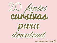 20 Fontes Cursivas para download