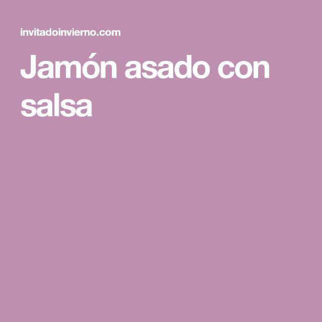 Jamón asado con salsa