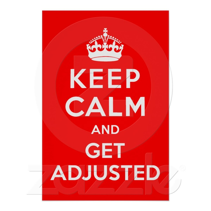 Keep Calm and Get AdjustedPicture-Black Posters, Adjustable Chiropractic, Chiropractic Posters