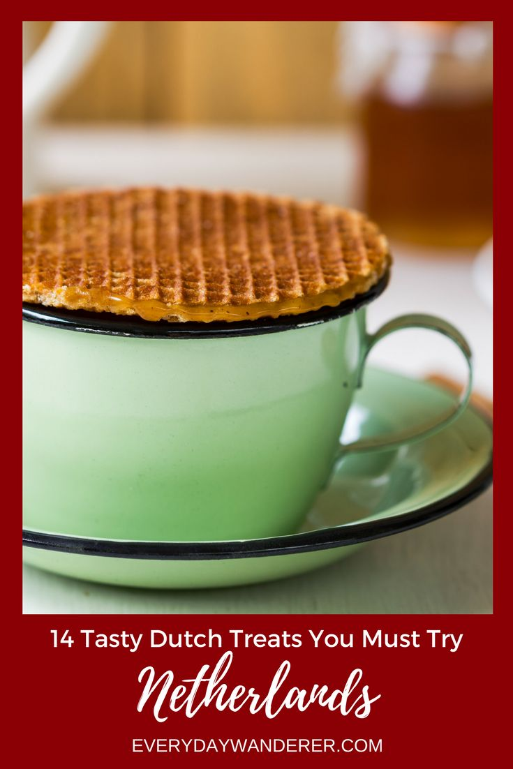 14 Foods you MUST try when you visit the Netherlands | Netherlands | Dutch Food | Holland | Stroopwafel | Amsterdam | Eat like a local | Foodie | World Traveler