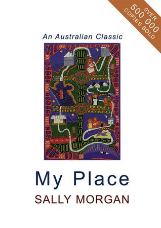 My Place by Sally Morgan. #nonfiction Morgan traveled to her grandmother's birthplace, starting a search for information about her family. She uncovers that she is not white but aborigine—information that was kept a secret because of the stigma of society.