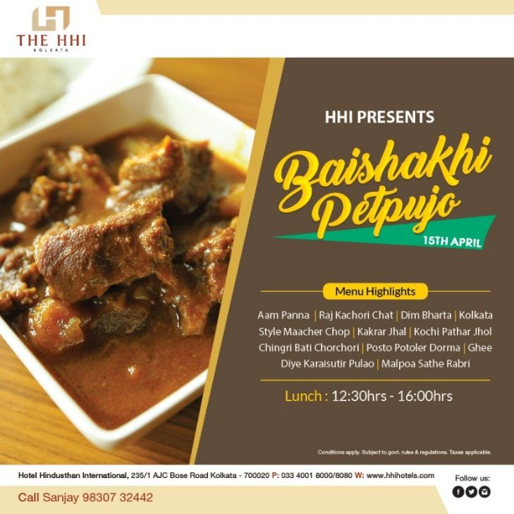 Where Kolkata is all set to embrace the Bengali New Year, we summon you to celebrate this festival of prosperity with our Baishakhi Petpujo on 15th April.   P.S. Kakrar Jhal, Posto Potoler Dorma or Kochi Pathar Jhol, Ghee diye Karaisutir Pulao…the choice is yours!  #Noboborsho #PoilaBaisakh #BoishakhiMenu #Petpujo #RajKachori #KochiPatha #AlaCarte #BengaliCuisine #BengaliDish #BengaliFood #KolkataFood #BhuriBhoj #LunchMenu #SignatureDishes #HHIHotels #Kolkata