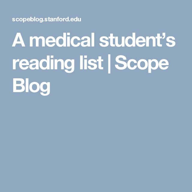 A medical student's reading list   Scope Blog